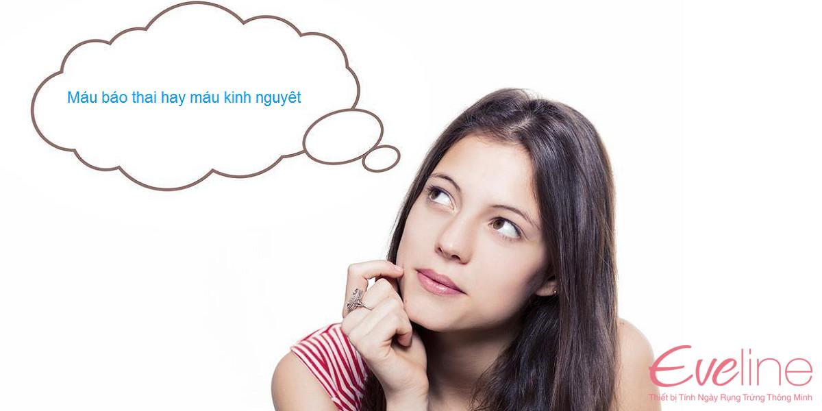 Nhiều chị em nhầm lẫn giữa máu báo thai hay máu kinh khi que thử thai 1 vạch